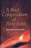 Brief Compendium of Bible Truth
