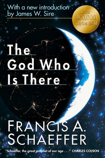The God Who Is There: 30th Anniversary Edition