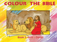 Colour the Bible - Book 2: Ezra - Daniel