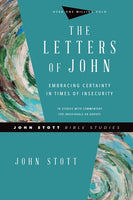 Letters of John - John Stott Bible Studies Revised Edition