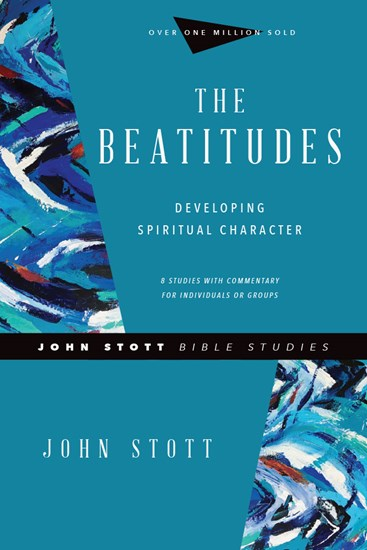 Beatitudes - John Stott Bible Studies Revised Edition