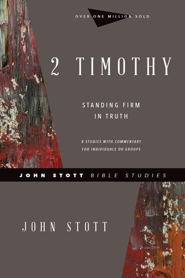 2 Timothy - John Stott Bible Studies Revised Edition