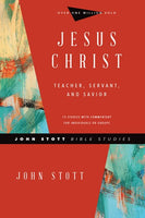 Jesus Christ - John Stott Bible Studies Revised Edition