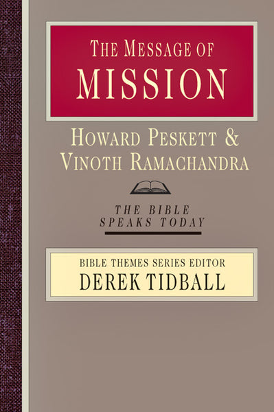 The Message of Mission (Bible Speaks Today)