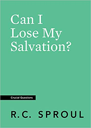 Can I Lose My Salvation (Crucial Questions)