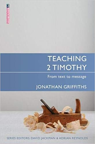 Teaching 2 Timothy From Text to Message