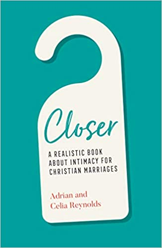 Closer: A Realistic Book for Christian Marriages - Available 1-1 21