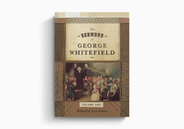 Sermons of George Whitefield: 2 Volume Set