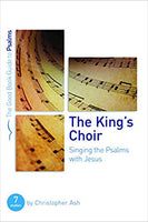 King's Choir: Singing the Psalm with Jesus