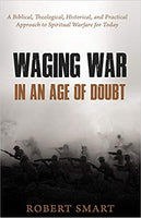 Waging War in an Age of Doubt