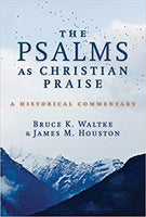 Psalms as Christian Praise; A Historical Commentary