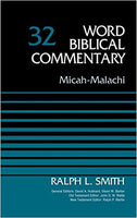 Micah - Malachi: Word Biblical Commentary Vol 32