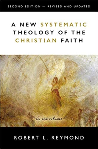 New Systematic Theology of the Christian Faith 2nd Edition