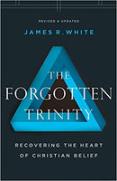 Forgotten Trinity Revised & Updated