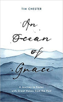 An Ocean of Grace:  A Journey to Easter with Great Voices from the Past Available Jan 1 2021