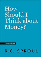 How Should I Think About Money (Crucial Questions)