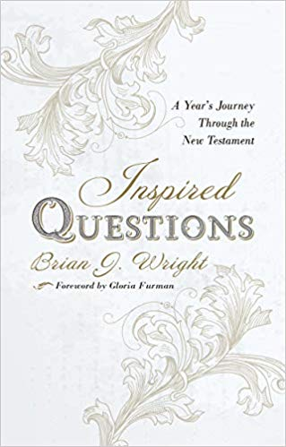 Inspired Questions: A Year's Journey Through the New Testament