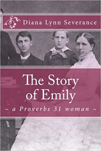 Story of Emily a Proverbs 31 Woman