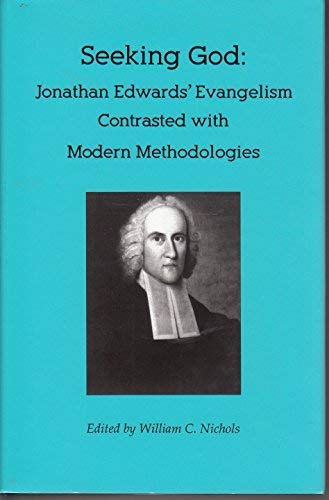Seeking God: Jonathan Edwards' Evangelism