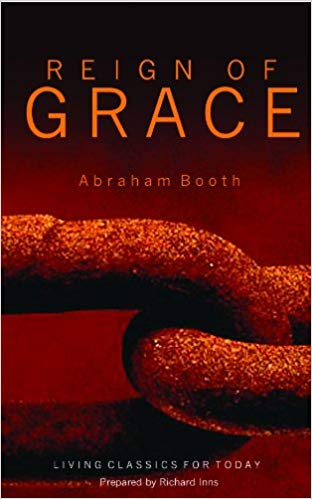 Reign of Grace (Living Classics for Today)
