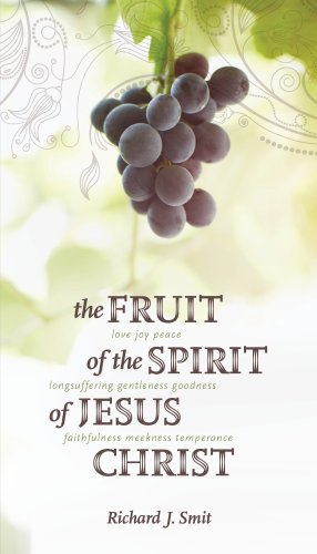 Fruit of the Spirit of Jesus Christ