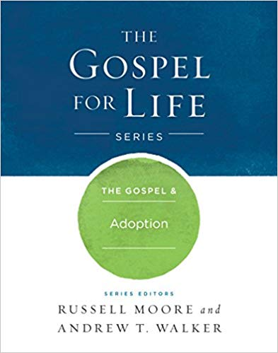 Gospel & Adoption