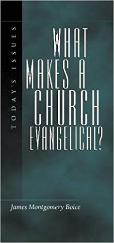 What Makes A Church Evangelical