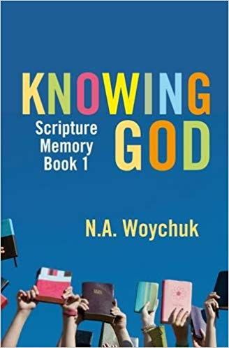 Knowing God: Scripture Memory Book 1