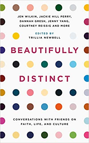 Beautifully Distinct: Conversations With Friends on Faith, Life, and Culture