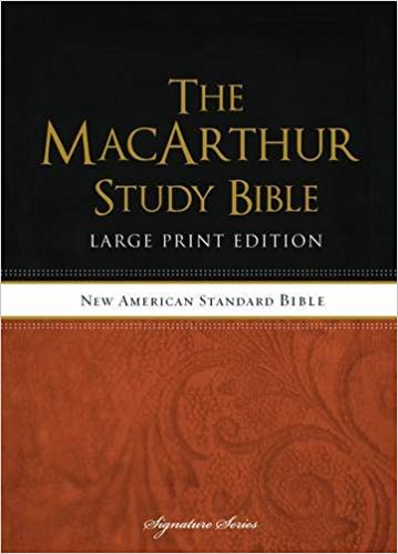 NASB MacArthur Study Bible: Large Print Edition