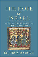 Hope of Israel: The Resurrection of Christ in the Acts of the Apostles
