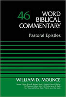 Pastoral Epistles: Word Biblical Commentary