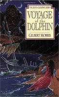 Voyage Of the Dolphin: Seven Sleepers Series #7