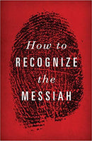 How to Recognize the Messiah
