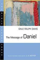 The Message of Daniel  (Bible Speaks Today)