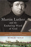 Martin Luther and the Enduring Word of God
