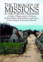 THEOLOGY OF MISSIONS IN THE PURITAN TRADITION