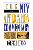 Luke: NIV Application Commentary Series