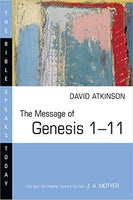 Message of Genesis 1-11: Bible Speaks Today