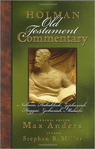 Nahum - Malachi Holman Old Testament Commentary