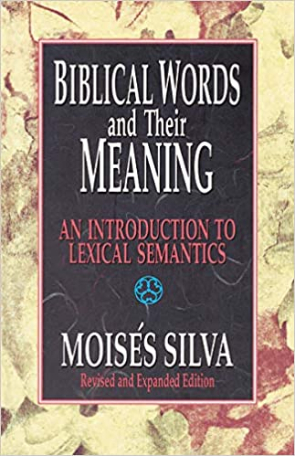 Biblical Words and Their Meaning