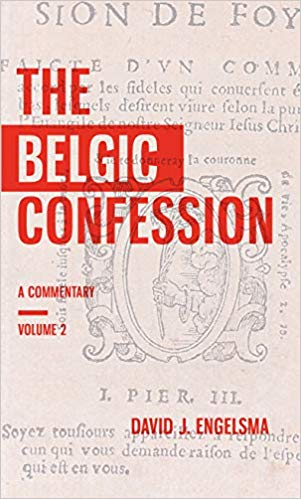 Belgic Confession: A Commentary Vol. 2