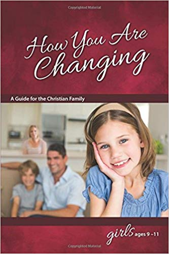 How You Are Changing: For Girls 9-11 Learning About Sex