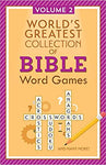 World's Greatest Collection of Bible Word Games Vol 2