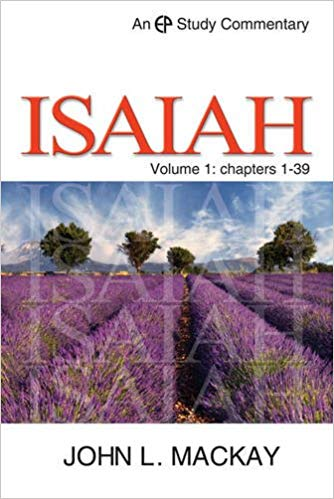 Isaiah Vol 1 Chapters 1 - 39 (EP Study Commentary) Old Cover
