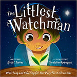 Littlest Watchman: Watching and Waiting for the Very First Christmas