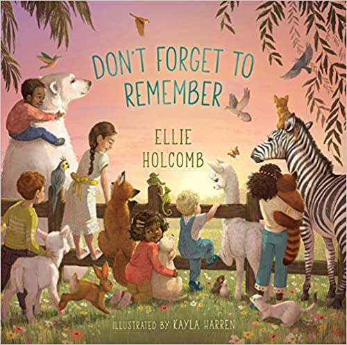 Don't Forget to Remember (board book)