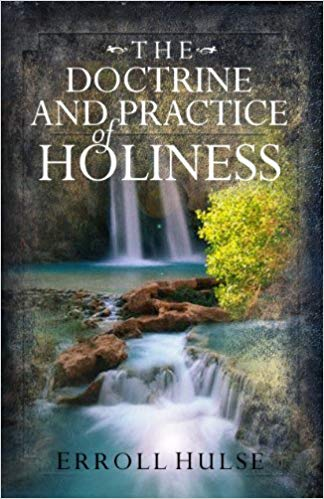 Doctrine and Practice of Holiness