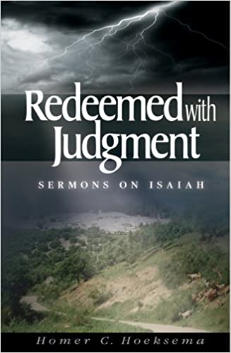 Redeemed With Judgment: Sermons on Isaiah Vol. 1
