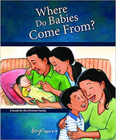 Where Do Babies Come From: For Boys 6-8 (Learning About Sex)